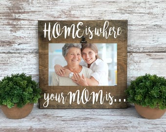 "Mother Picture Frame, Christmas gift for Mom, ""Home is where your Mom is"", Mom gift, family picture frame, mom birthday gift,"