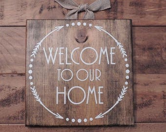 Welcome To Our Home Sign - Custom Wooden Sign - Wall Decor - Housewarming - Welcome Sign