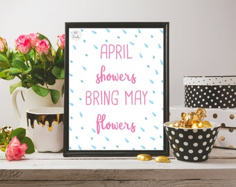 Wall Art Printable - April Showers Bring May Flowers - Spring Decor - Digital Download - 8x10