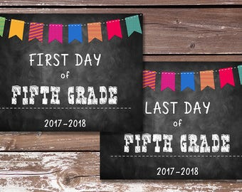 First Day of Fifth Grade Sign/Last Day of Fifth Grade Sign-PRINTABLE - First Day of School, Photo Prop, Chalkboard Sign - Instant Download