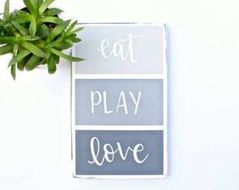 """Hand Lettered """"Eat Play Love"""" Wood Sign"""