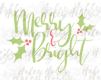 Merry and Bright Christmas SVG DXF Silhouette Cut File PNG
