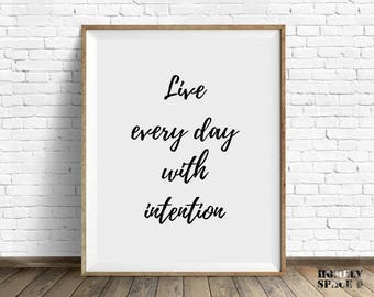 Quote print Printable quote poster Quote art Life quote printable poster Printable art Handwriting quote Live wall art poster With intention