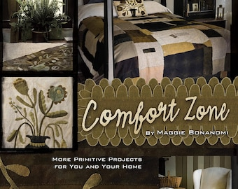 Comfort Zone - Book by Maggie Bonanomi - Rug Hooking, Wool Applique, Clothing patterns!! OOP - NEW