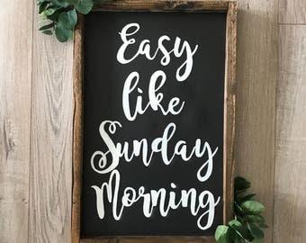 Easy like Sunday Morning handmade Sign
