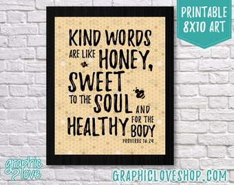 Printable 8x10 Kind Words are Sweet Like Honey Scripture Art | Faith, Kindness, Gift idea | High Resolution Digital JPG, Instant Download
