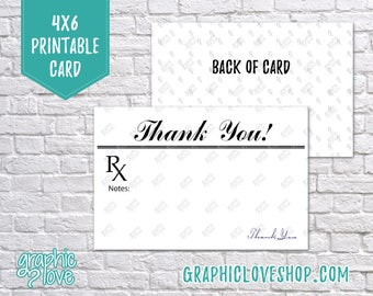 Printable 4x6 Prescription RX Doctor/Nurse Thank You Card - Folded & Postcard   Digital High Res JPG File, Instant Download, Ready to Print