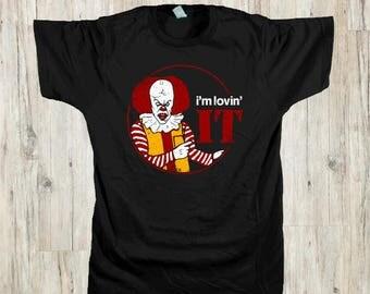 I'm Loving IT T-Shirt | Pennywise Shirt | Clown Movie Parody Tee | Halloween | Horror Film