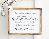 because someone we love is in heaven, wooden signs with sayings, gifts for grieving mother, bereaved mother, miscarriage gift keepsake