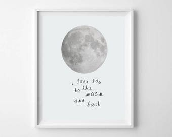 Modern Nursery Moon Print, Printable Art, Love You To The Moon and Back, Blue Moon Nursery Print, Nursery Wall Art, Boys Room Moon Print