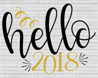 New Years SVG, 2018 SVG, New Years Eve Shirt SVG, New Years Eve Onesie Svg, Happy New Year Svg, New Year Cut File, New Years Eve Party Svg