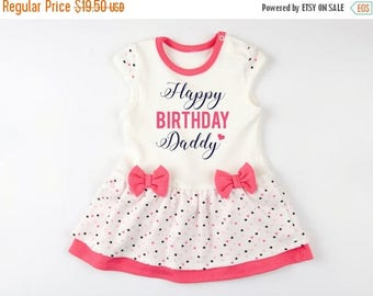 LATE SHIP SALE Dad Birthday Gift, Happy Birthday Daddy, Cute Baby Girl Dress, Birthday Gift for Dad, Dad Birthday Pink/Cream/Polka Dots Body