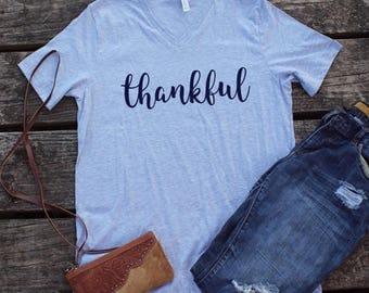 Thankful Shirt - women v-neck - comfy fall shirt - fall women's shirt - cute fall clothes - Thanksgiving shirts