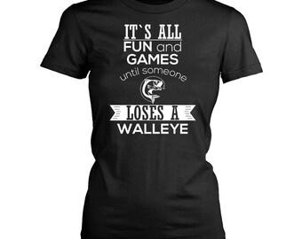 Walleye womens fit T-Shirt. Funny Walleye shirt.