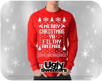 Christmas Sweatshirt, Christmas Shirt, Merry Christmas, Ugly Christmas sweater, Men Christmas Shirt, Merry Christmas Ya  Filthy Animal,Funny