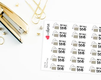 But First Tea | Tea Addict, Tea Lover, Tea Stickers, Tea Bag Stickers, Hot Tea, Afternoon Tea - Hand Drawn, Hand Lettered Planner Stickers