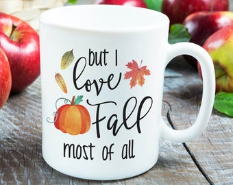 Fall Mug - Fall Gift Ideas - Autumn Gift Ideas - Fall Coffee - Fall Quotes - Fall Sayings - I Love Fall - Fall Coffee Mug - Autumn Coffee
