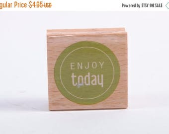 Enjoy Today - text - typography - positive - minimalist - Rubber Stamp - Vintage ~ 161026A