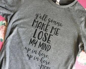 Lose My Mind Shirt, Mom Tshirt, Funny Mom Shirt, Funny Wife Shirt, Funny Tshirt, Mom Shirt, Women's Shirt, Funny Women's Shirt, Trendy Shirt