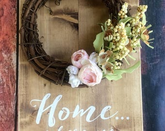 Home...where our story begins; Rustic Wood Sign w/ Wreath; Farmhouse Sign