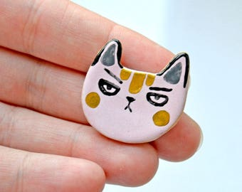 """Annoyed Cat Brooch, Grumpy Cat,  Unique Cat Lover Gift, """"Where is my food human?"""", Cat Lover  Pin, Tiny Ceramic Animal"""