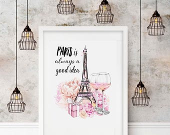 "Typography A3 Print on Paris is Always a Good Idea"" Quotes,  Modern Wall Art, Home Decor"