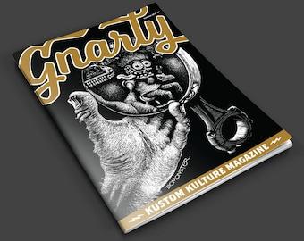 Gnarly Magazine - Kustom Kulture magazine - pinstriping, lowbrow art, hot rods, motorcycles, tattoos