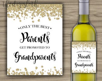 INSTANT DOWNLOAD - Only The Best Parents Get Promoted To Grandparents Wine Label - PRINTABLE - Gold Glitter Baby Pregnancy Reveal - L62