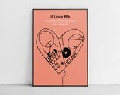 U Love Me. Wall art. Original poster. High quality giclée print. signed by designer.
