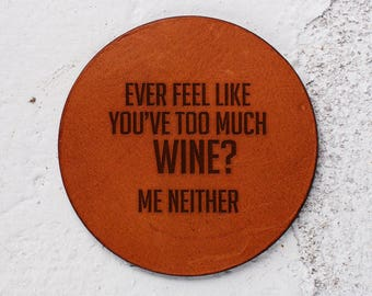 Wine lovers gift, Wine lover, Funny gift exchange, Christmas gift, Leather Coaster, Housewarming gift, Personalised Leather Coasters,Alcohol