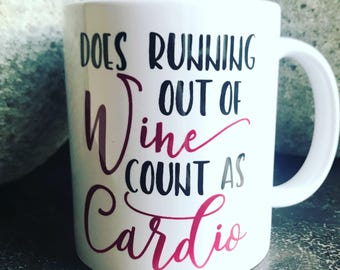 Does running out of wine count as cardio -  mug