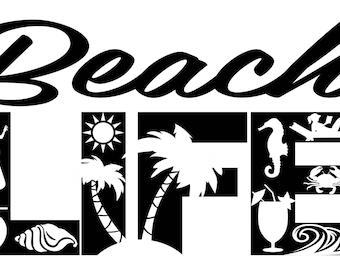 Beach Life SVG Cutting File for Cricut