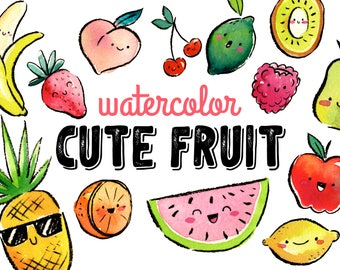 Watercolor Cute Fruit - High Res, PNG, Kawaii and Fun, for Summer Parties and Birthdays
