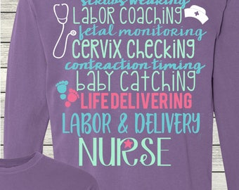 Labor & Delivery Nurse Monogrammed Customized Shirt Personalized Comfort Colors