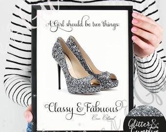 fashion print Shoes quote, gift idea , home decorgift idea