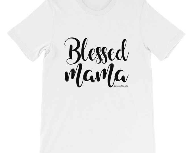 "Bella Canvas Short-Sleeve Unisex T-Shirt ""Blessed Mama"""