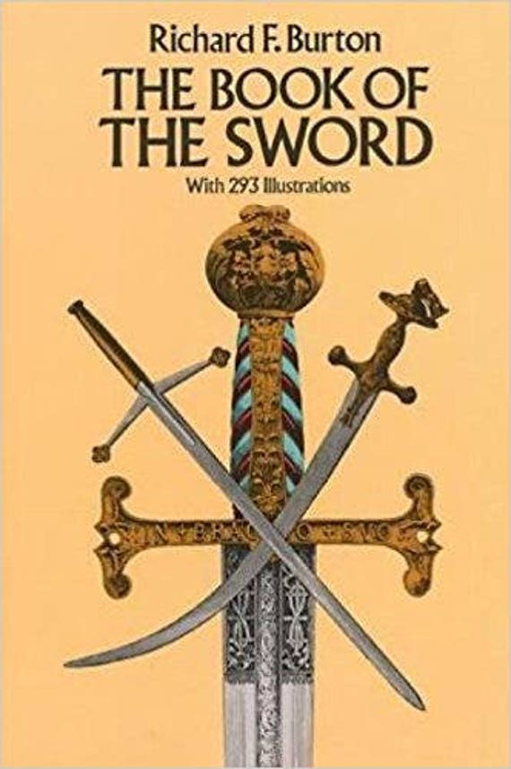 The Book of the Sword: With 293 Illustrations (Dover Military History, Weapons, Armor)