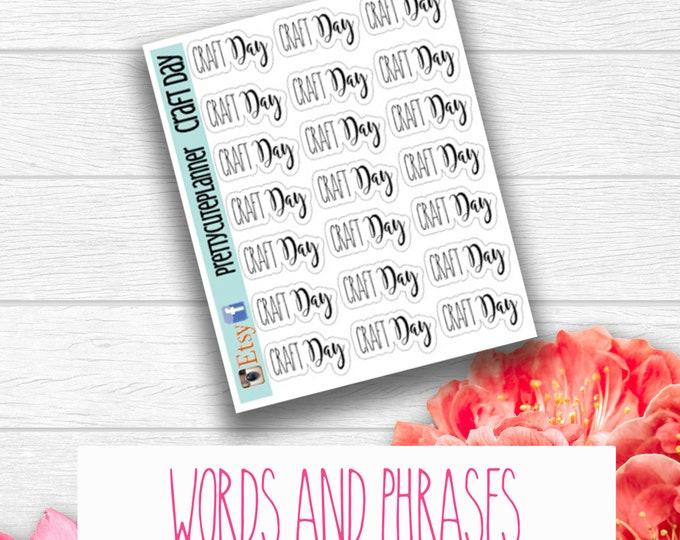 Craft Day Stickers - Word Stickers - Planner Stickers - DIY stickers - Self Care - Crafting Sticker - Me time stickers - Craft Day sticker