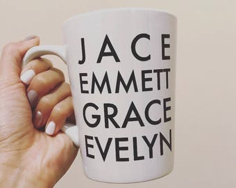 Coffee Mug- Personalized Mug- Custom Mug- Name Mug- Kids Names Mug