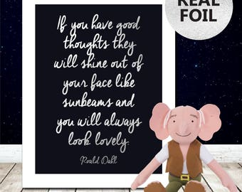 A4 Roald Dahl Good Thoughts - Positivity Inspirational Roald Dahl Quote - Life Quotes - Rose Gold Foil Print - Wall Art - Quirky Home Decor