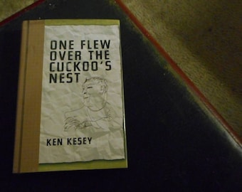 One Flew Over the Cuckoo's Nest by Ken Kesey; inpatient mental wards, great literature books made into movies, Jack Nicholson, Nurse Ratched