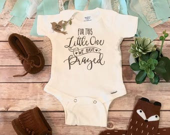 For this Little One We Have Prayed Onesie®, Baby Shower Gift, Religious Baby Gift, Christian Baby Gift, Baby Girl Clothes, Worth the Wait