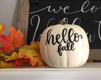 "Faux pumpkin ""Hello Fall"" (6in)"