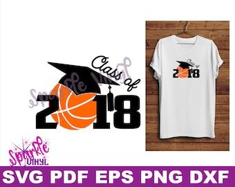 SVG Basketball Senior gift shirt printable Class of 2018 Svg files dxf eps Basketball Senior shirt, Basketball Senior Poster, Basketball mom