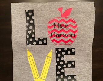 Love Teaching Shirt, Personalized Teacher shirt, teacher gift