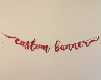 Custom Glitter Banner Bachelorette Party Wedding Birthday Bridal Shower Baby Shower Graduation  Holiday Cardstock Decoration Quinceanera