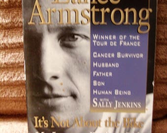 Lance Armstrong It's Not About the Bike -- My Journey Back to Life  289 Pages