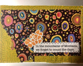 Montana Quilted Postcard - forget to count the days