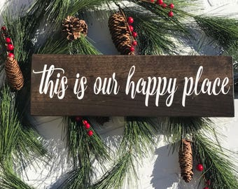 This is Our Happy Place Sign, This is Our Happy Place, This is Our Happy Place Wood Sign, Wood Sign, Wooden Sign, Wood Wall Sign, Wall Decor