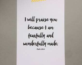 Fearfully and Wonderfully Made Print   Monochrome Psalm 138:14 Print   Encouraging Bible Verse